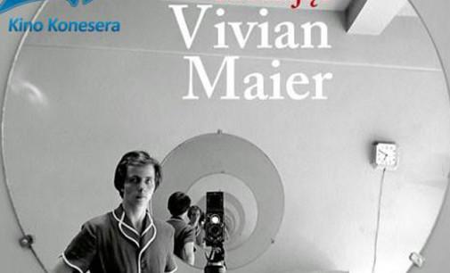 """""""SZUKAJĄC VIVIAN MAIER"""" w Kinie Konesera. Mamy wejściówki!"""