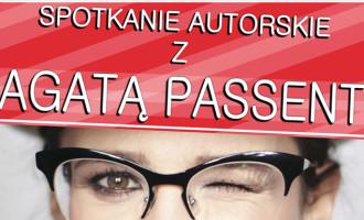 Spotkanie autorskie z Agatą Passent