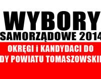 Okręgi i kandydaci do Rady Powiatu Tomaszowskiego