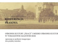 Inauguracja projektów o historii teatru w Tomaszowie Mazowieckim