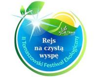 """Zapraszamy do udziału w II Tomaszowskim Festiwalu Ekologicznym """"REJS NA CZYSTĄ WYSPĘ"""""""