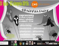 """MOK zaprasza dzieci i młodzież do udziału w letnim projekcie teatralnym """"Strachy na Lachy""""."""