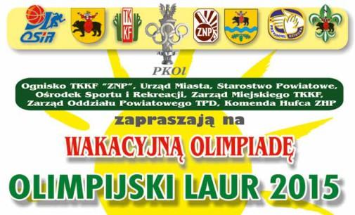 """Zapraszamy na Wakacyjną Olimpiadę  """" Olimpijski Laur  –  2015"""""""