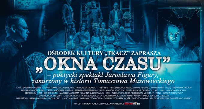 """Zapraszamy na  spotkanie z Joanną Kulmową i spektakl """"Okna czasu Tomaszowa"""""""