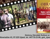 1939-1945 Piotrków – Tomaszów – Ujazd. Pokaz filmu i prezentacja publikacji historycznej w GOK-u