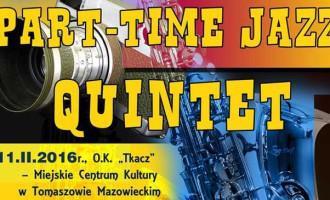 """Part-Time Jazz Quintet i Marek Karewicz w """"Tkaczu"""""""