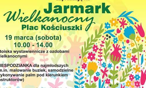 W sobotę i niedzielę Jarmark Wielkanocny na pl. Kościuszki