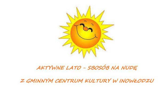 Aktywne Lato z Gminnym Centrum Kultury w Inowłodzu