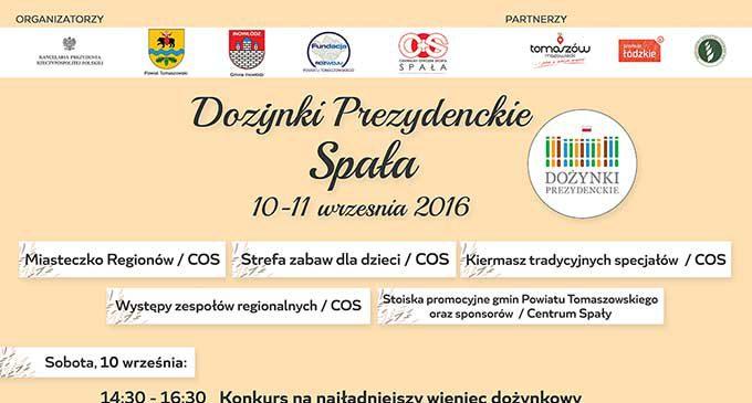 Dożynki Prezydenckie w Spale. 10-11 września 2016