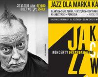 Koncert Jazzowy dla Marka Karewicza w Arkadach