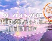 W maju I Tomaszowski Zlot Food Trucków!