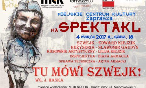"""MCK zaprasza na spektakl """"Tu mówi Szwejk!"""""""