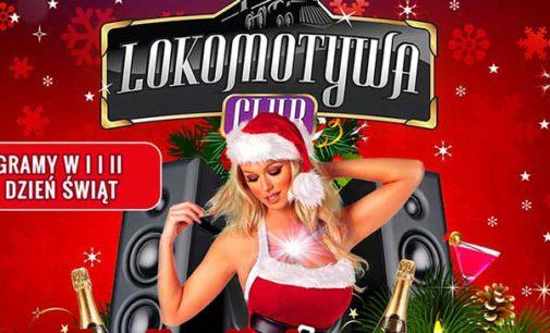 XMAS PARTY w Lokomotywa Club