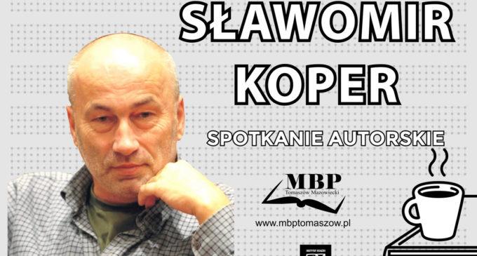 Sławomir Koper – spotkanie autorskie