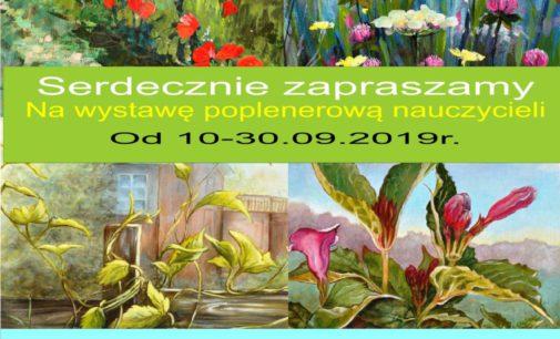 """Wystawa poplenerowa """"Piękno przyrody pędzlem malowane"""""""