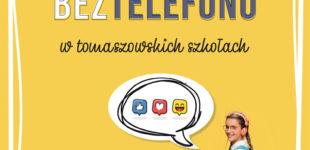 #Dzień bez telefonu w tomaszowskich szkołach