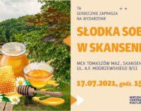 Zapraszamy na słodką sobotę w Skansenie Rzeki Pilicy